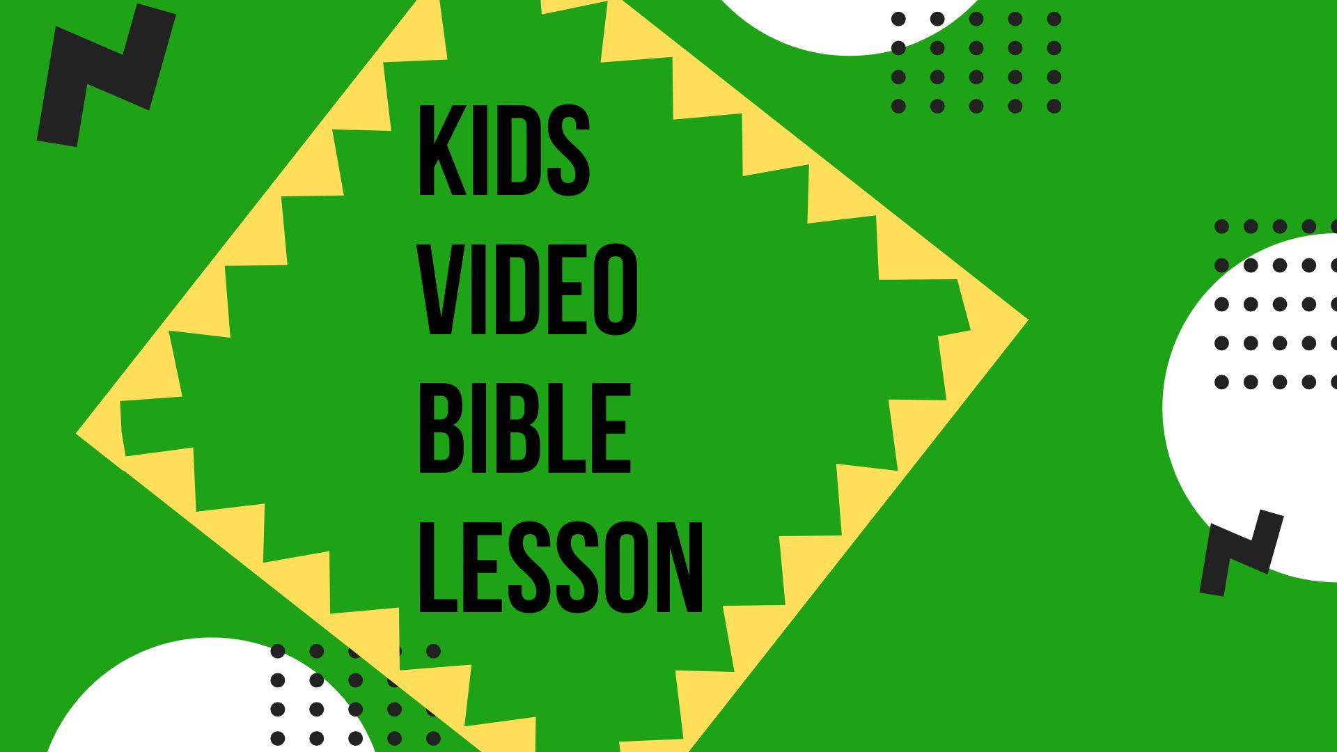 Kids Bible Lesson