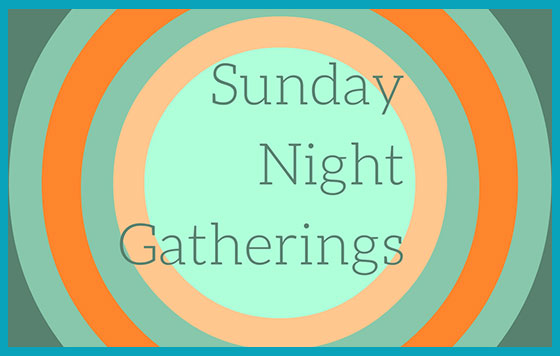 Sunday_Night_Gatherings